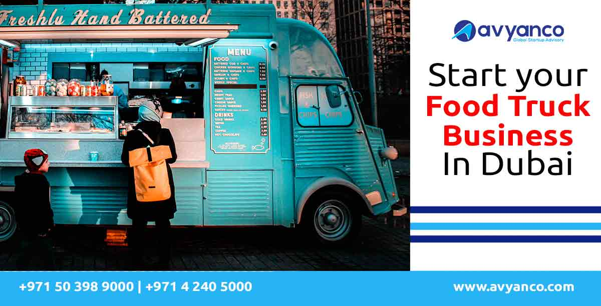 start your food truck business in dubai