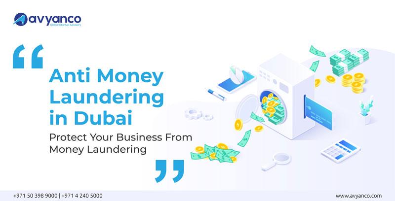 Anti Money Laundering in Dubai