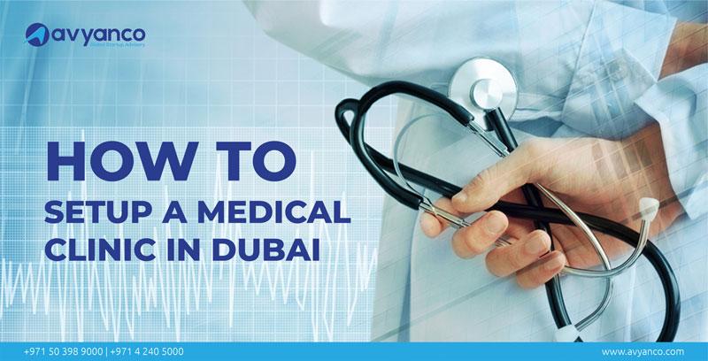 How to setup a medical clinic in Dubai