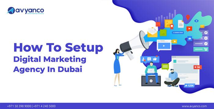 How to setup a digital marketing Agency in Dubai